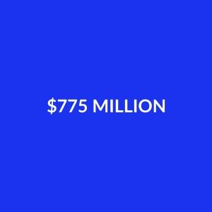 $775 Million